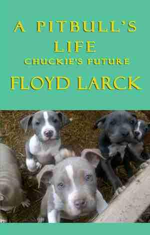A Pitbull's Life – Chuckie's Future